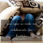 Quien supere sus miedos - Frases